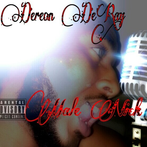 """Dereon De'Ray Cover / Freestyle Jazmine Sullivan """"Bust Your Windows Out Your Car"""""""