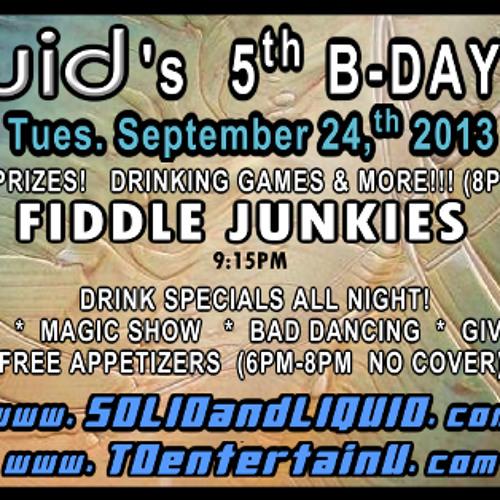 Liquid's 5th Bday Bash! Tues. Sept. 24th, 2013