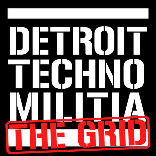 Detroit Techno Militia - The Grid - Episode 14