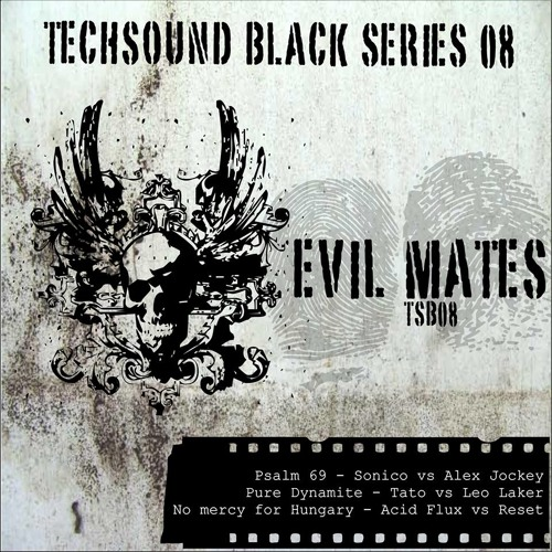 Psalm 69 (Sonico vs Alex Jockey)TS Black 08: Evil Mates