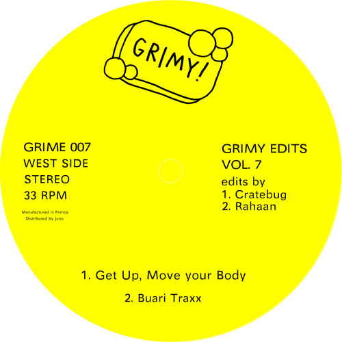 Grimy Edits Vol.7 CrateBug - Get Up, Move Your Body *96kbps*