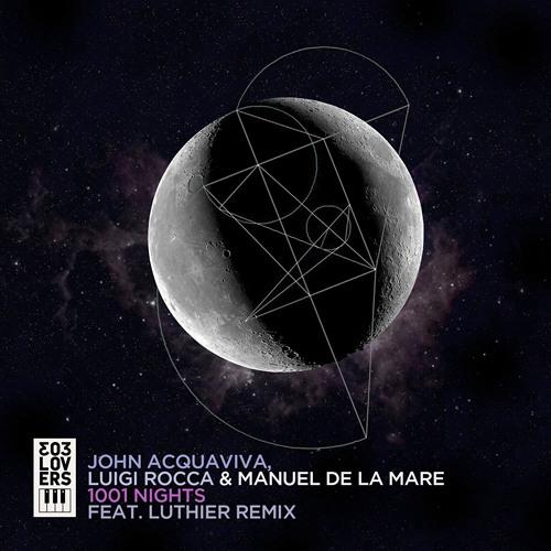 Luthier Remix [John Acquaviva, Manuel De La Mare & Luigi Rocca - 1001 NIghts]