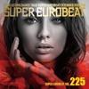 Manuel - Never Say Never (Super Eurobeat 225)