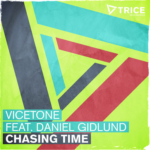 Vicetone - Chasing Time ft. Daniel Gidlund (Original Mix)