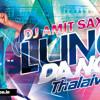 Lungi Dance (Thalaiva Mix) - Dj Amit Saxena