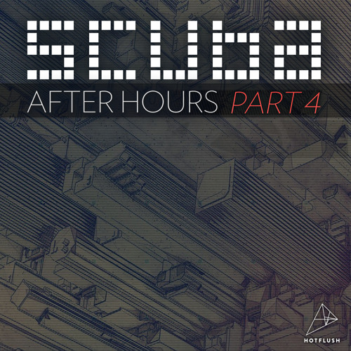 Scuba After Hours Mix Part 4