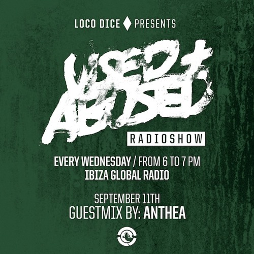 USED + ABUSED RADIO SHOW #14 - ANTHEA