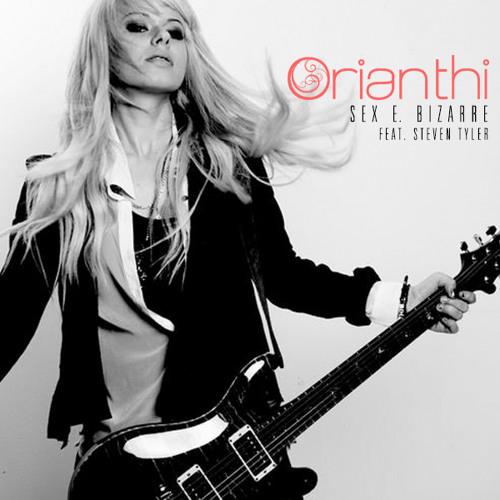 Orianthi - Sex E. Bizarre Feat. Steven Tyler