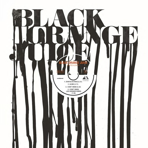 Black Orange Juice - '3 Started Alone' EP