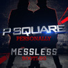 P - Square - Personally (MessLess Bootleg)