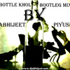 Baby Bottle Khol-by ABHIJEET & PIYUSH