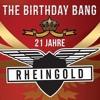21 jahre Rheingold B-Day Bang-Mix by Salvatore Polizzi 14.9.2013