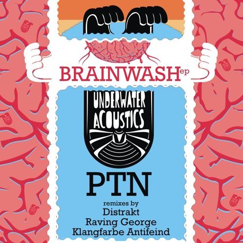 Brainwash (Original Mix) [UNDERWATER ACOUSTICS]