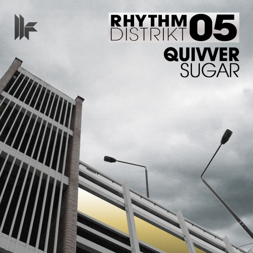 Quivver - 'Sugar' - OUT NOW