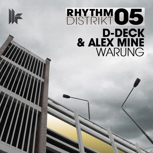 D-Deck And Alex Mine - 'Warung' - OUT NOW