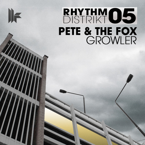 Pete & The Fox - 'Growler' - OUT NOW