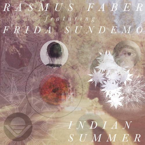 Rasmus Faber - Indian Summer (feat. Frida Sundemo) (Knight One Remix)