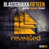 Blasterjaxx - Fifteen (Digital Damage Remix) [CLICK 'BUY' TO DOWNLOAD]