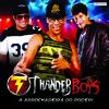 Thander Boys - Mexe Devagar