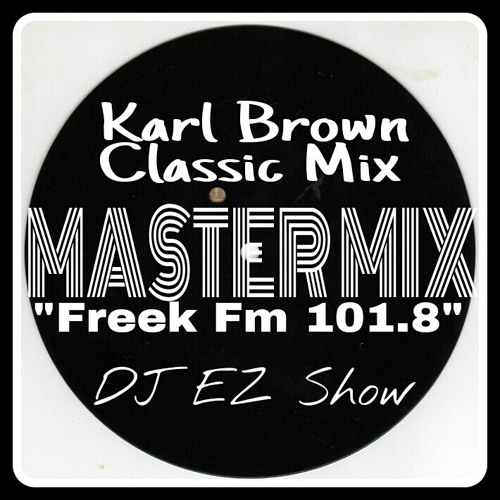 """KARL """"TUFF ENUFF"""" BROWN of Tuff Jam RARE 1997 Guest Mix on DJ EZ Freek Fm - www.2tuf4u.bandcamp.com"""