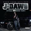 J Dawg - Gotta Get It