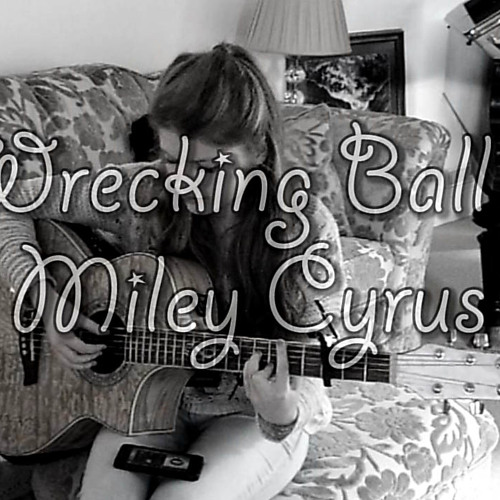 wrecking ball miley cyrus acoustic cover by