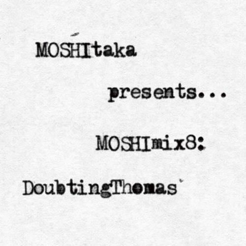 MOSHImix8 - DoubtingThomas