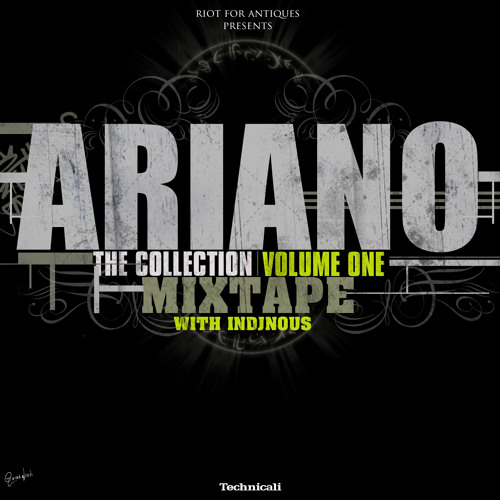 Ariano & inDJnous -The Collection Mixtape Volume 1
