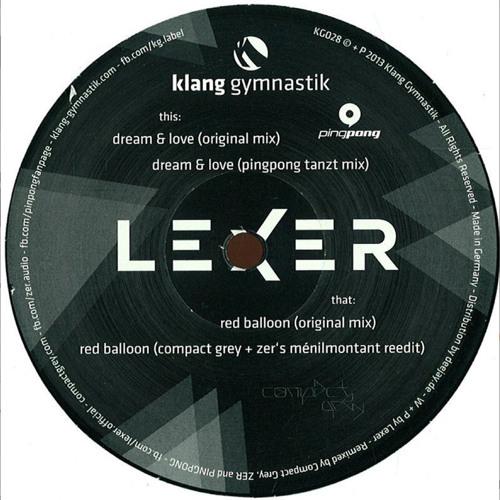 Lexer - Dream & Love (PINGPONG Tanzt Mix)