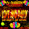 Juan Magan ft Joey Montana - Love & Party( Ruben Salas Remix )