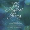 The Highest Glory