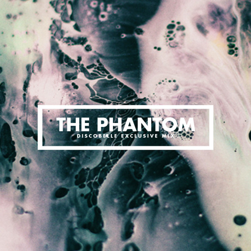 Discobelle Mix 014: The Phantom