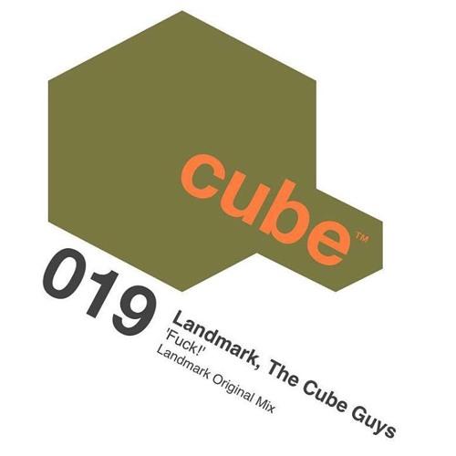 Landmark, The Cube Guys - Fuck! (Landmark Original Mix) [Cube]