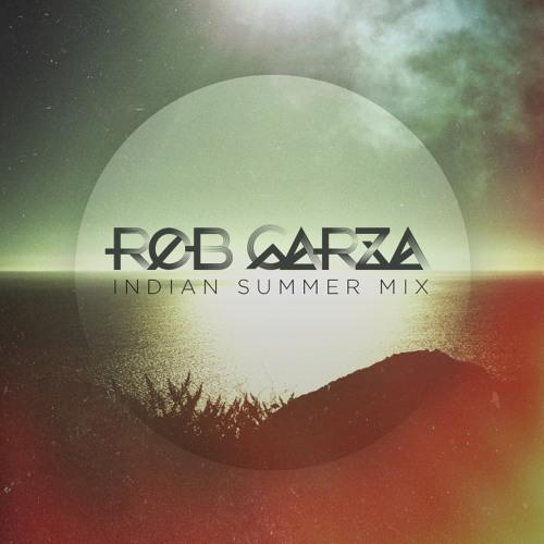 Rob Garza [Thievery Corp] - Rob Garza - Indian Summer Mix