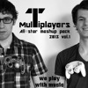 07. Got a Feeling Back Home - Mutliplayers Allstar Mashup