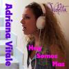 Hoy Somos Mas -Violetta Disney (Cover) by Adriana Vitale