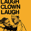 Laugh Clown Laugh - Feel So Young (OFFICIAL SINGLE)