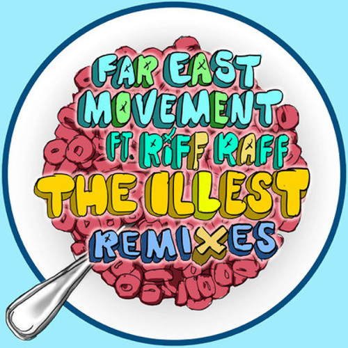 Far East Movement feat. Riff Raff - The Illest (Frenzy Remix)