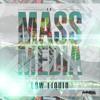 Low Liquid - Mass Media (Original Mix)