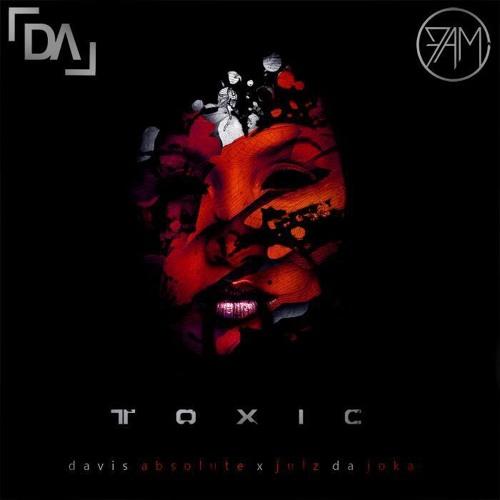 Toxic Feat. Julz Da Joka