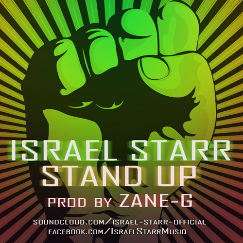 Israel Starr - Stand Up Prod By Zane G