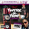 T-N-T Twerk -N-Trap Vol 1
