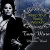 Martha Wash/Tony Moran - Keep Your Body Working (Alex Cohen's Private Mix)