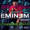 Eminem (DjLynxVictoria Original Remix)-Elevator (GangstaHop Edition)