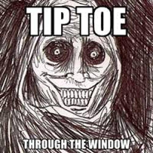 Tiptoe Thru Da Window