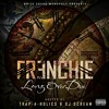 Frenchie - Don't Trust Her