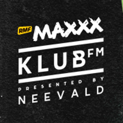 neeVald pres. Klub Fm Live! - RMF MAXXX 20130918