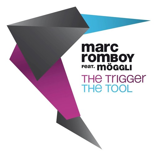 Marc Romboy feat. Moggli - The Trigger