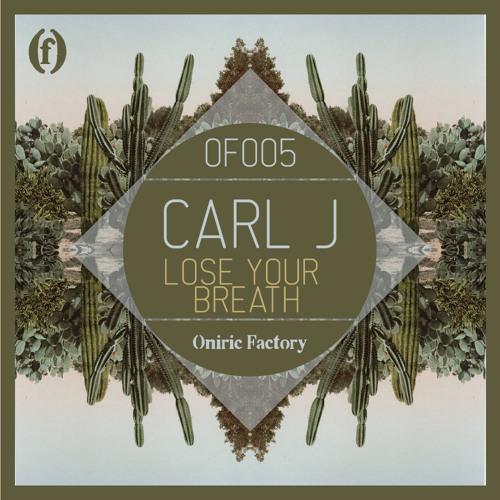 CARL J - Lose Your Breath (Original Mix) [Free Download]