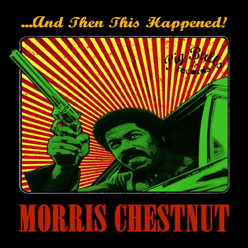 Morris Chestnut - And Then This Happened - Album Preview - Out 14th October 2013